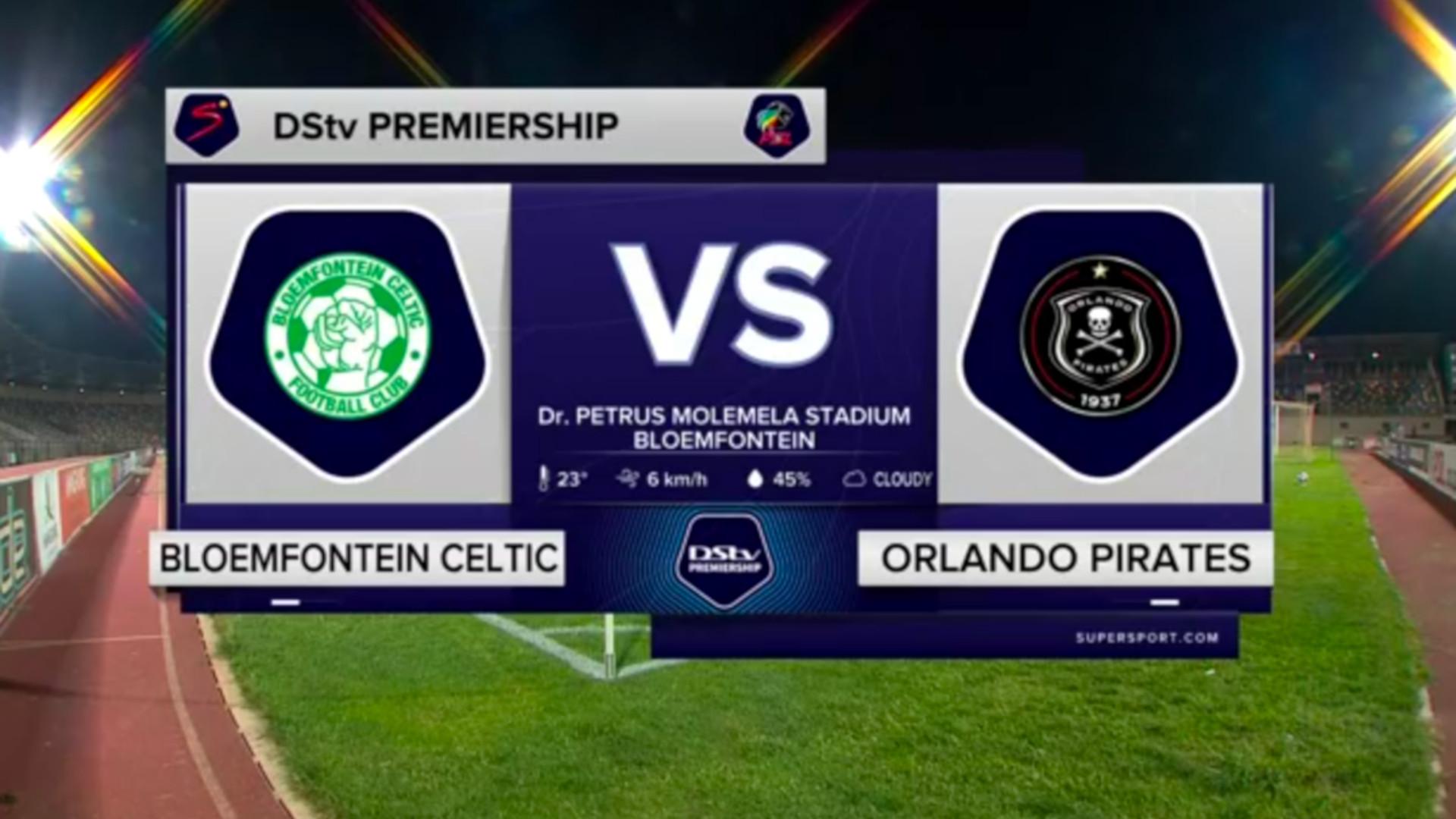 DStv Premiership | Bloemfontein Celtic v Orlando Pirates | Highlights
