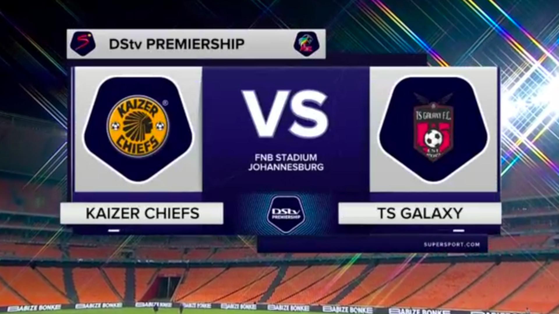 DStv Premiership | Kaizer Chiefs v TS Galaxy l Highlights