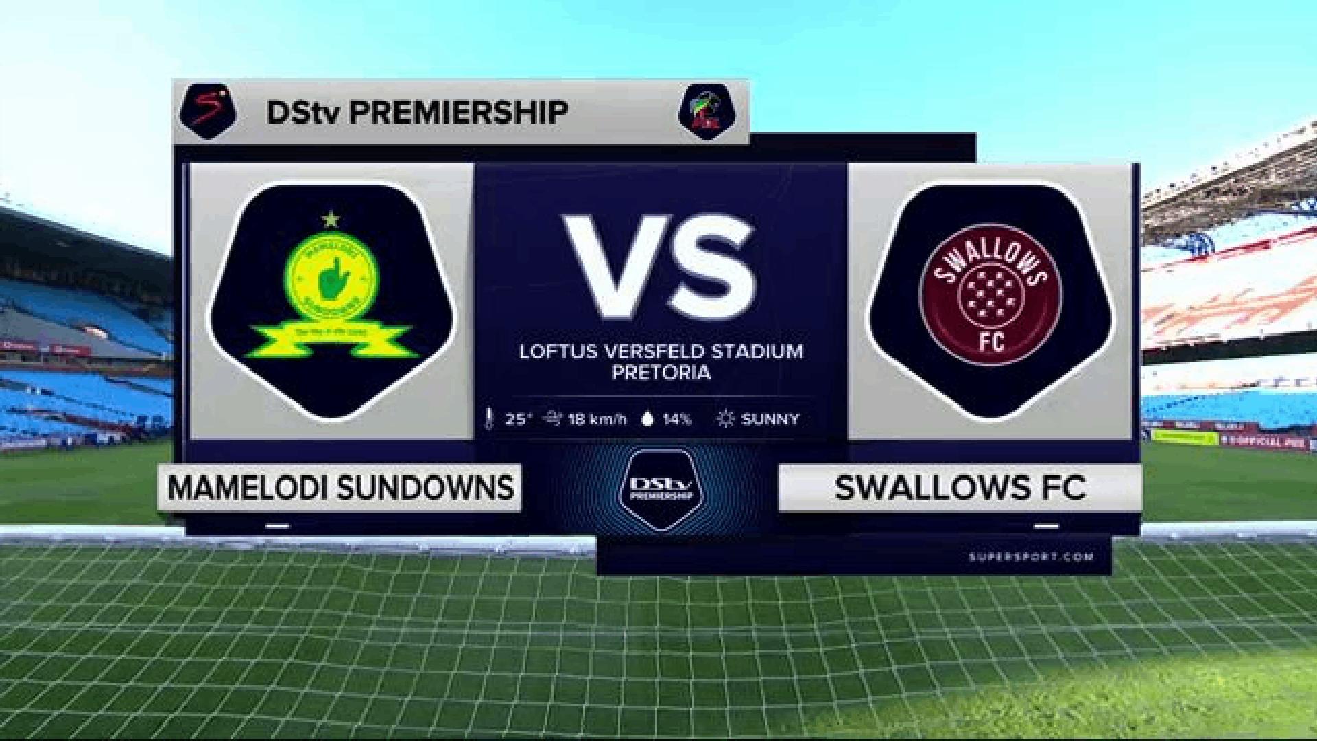 DStv Premiership | Sundowns v Swallows | Highlights