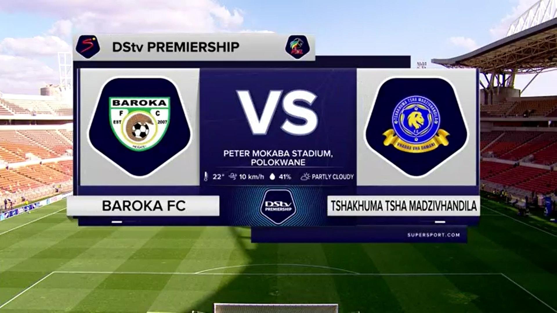 DStv Premiership | Baroka FC v Tshakhuma Tsha Madzivhandila | Highlights