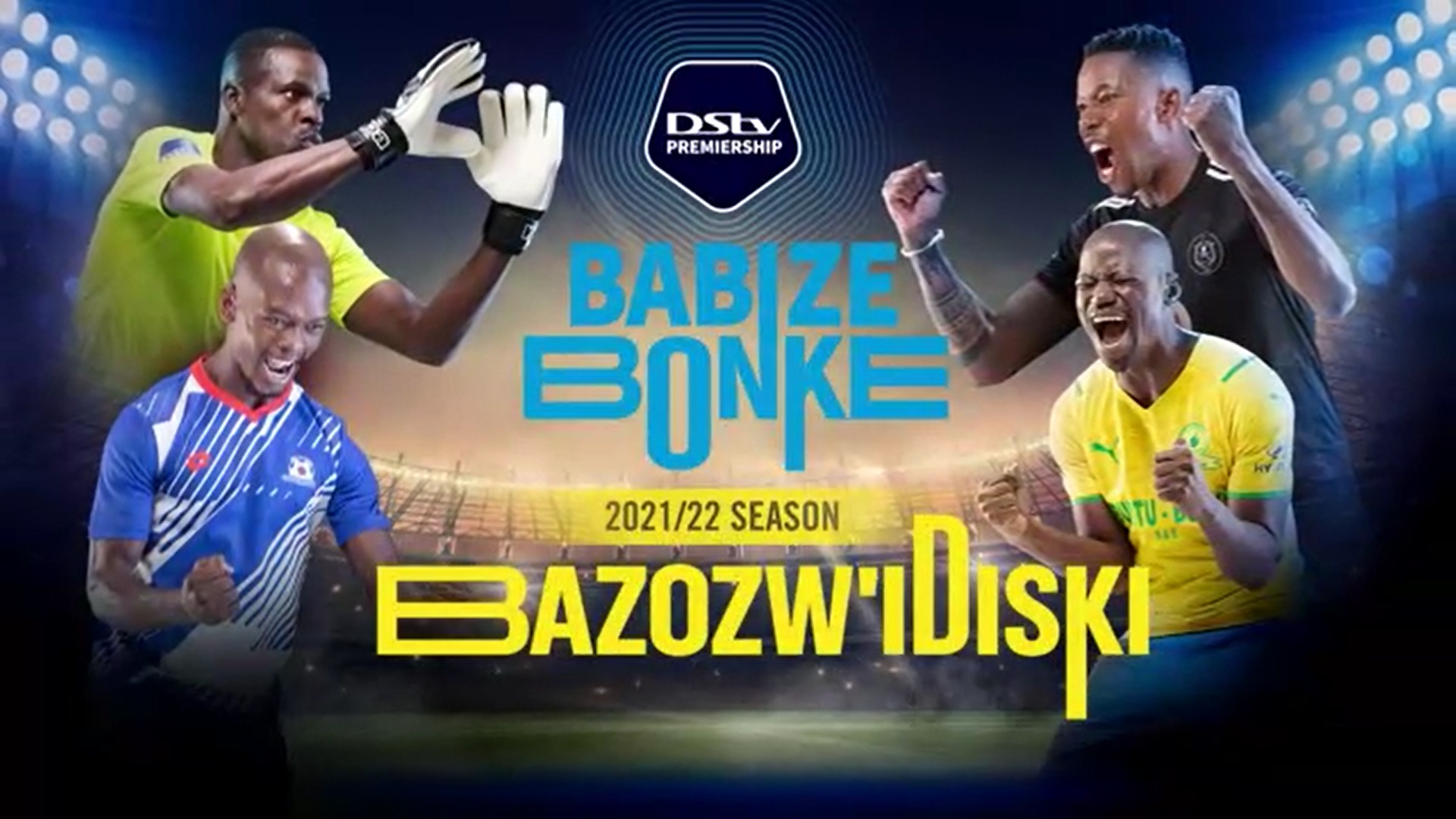 DStv Premiership   2021/22 Season Launch