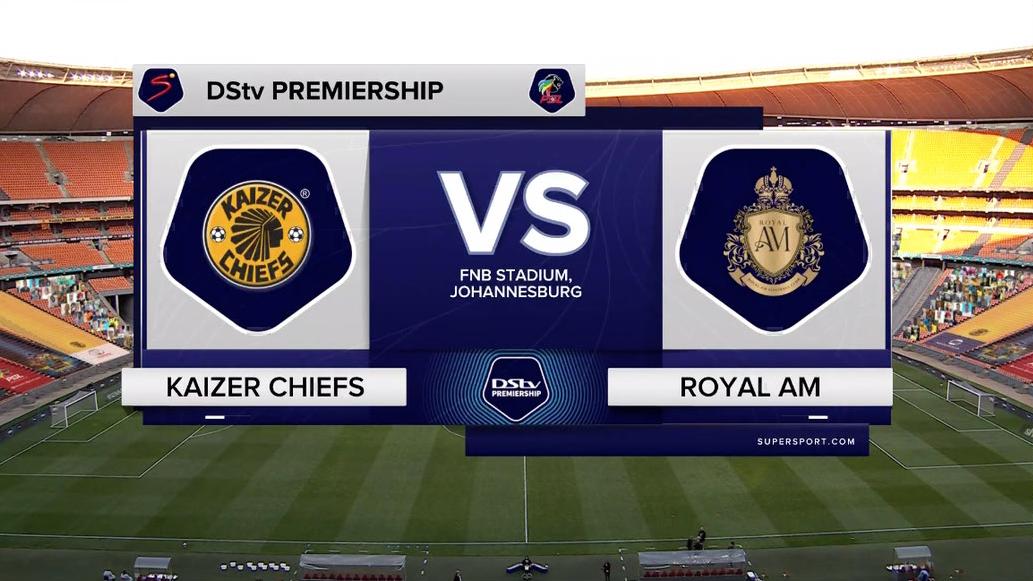 DStv Premiership I Kaizer Chiefs v Royal AM l Highlights