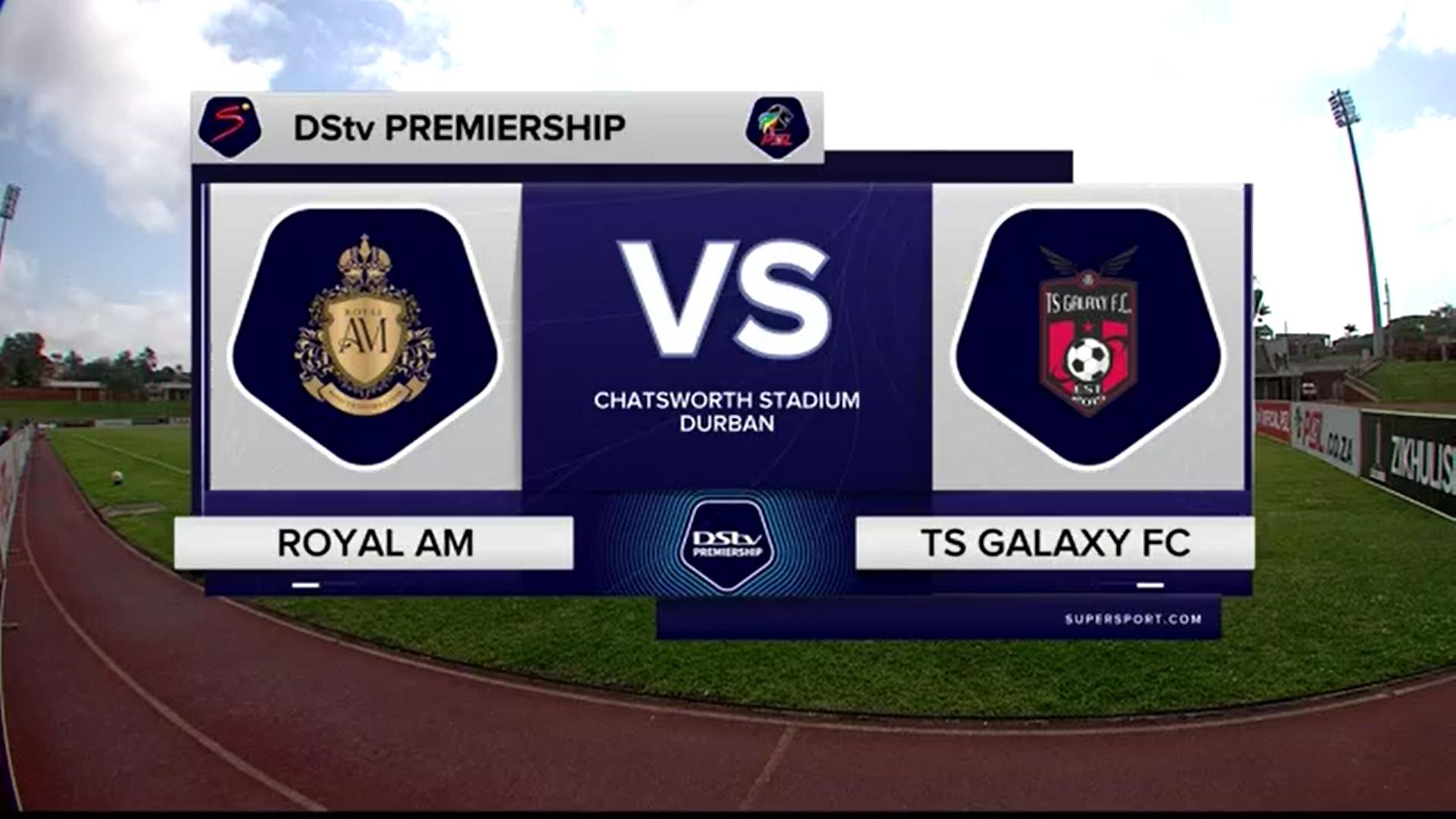 DStv Premiership | Royal AM v TS Galaxy | Highlights