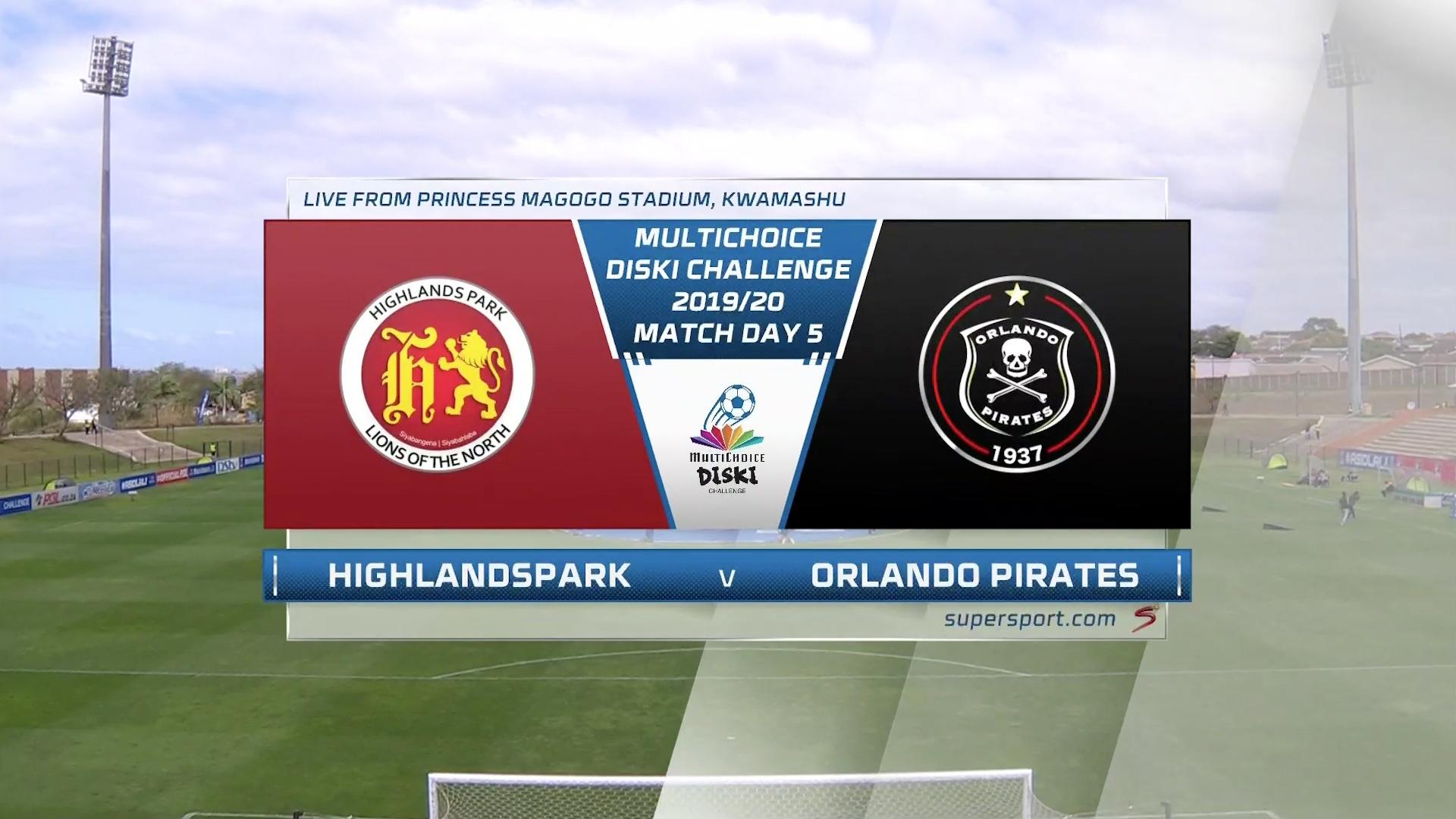 MultiChoice Diski Challenge | Highlands Park v Orlando Pirates | Highlights